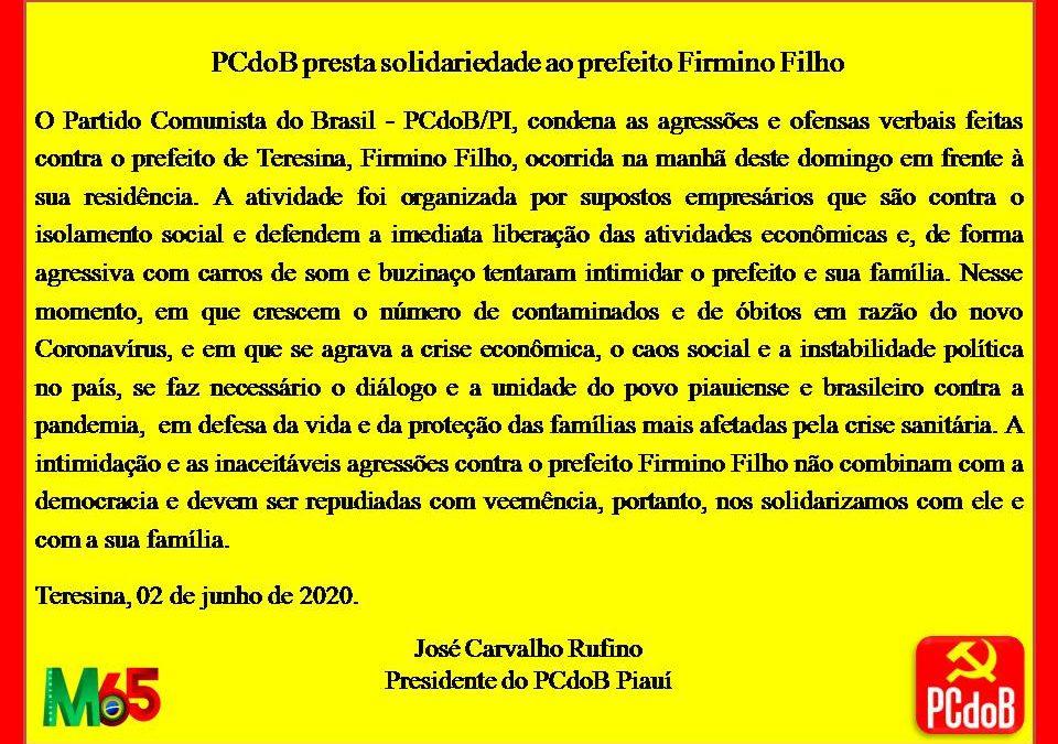 O PCdoB presta solidariedade ao prefeito Firmino Filho