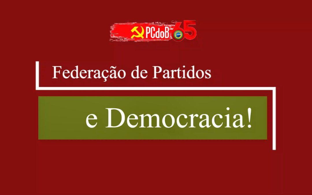 Federação de Partidos e Democracia!